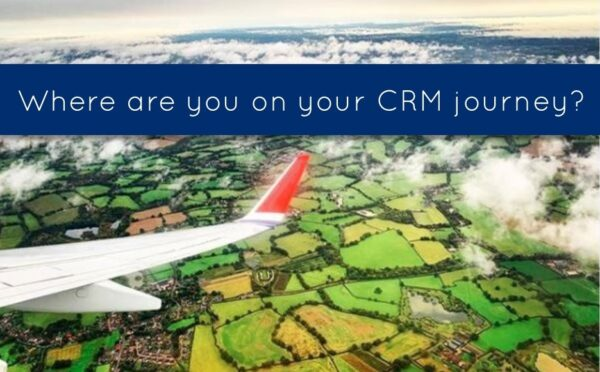 Where are you on your CRM journey