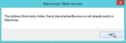 Maximizer duplication error message