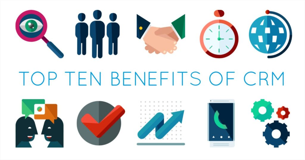 Top ten benefits of CRM