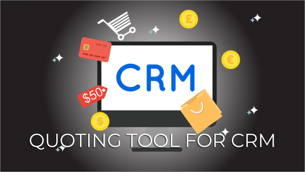 quoting tool for crm