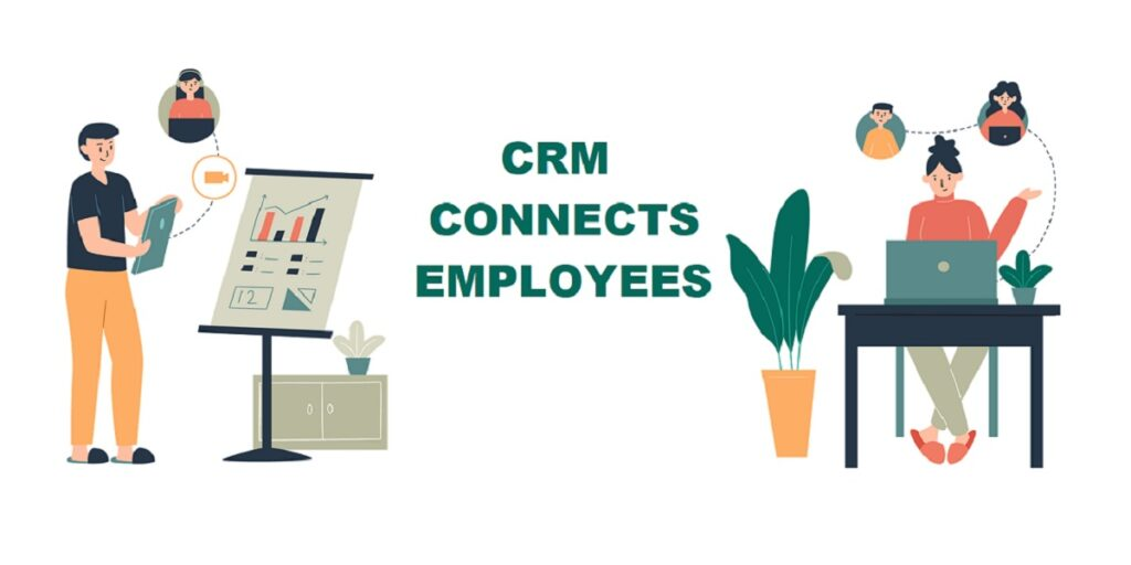 CRM Connects Employees