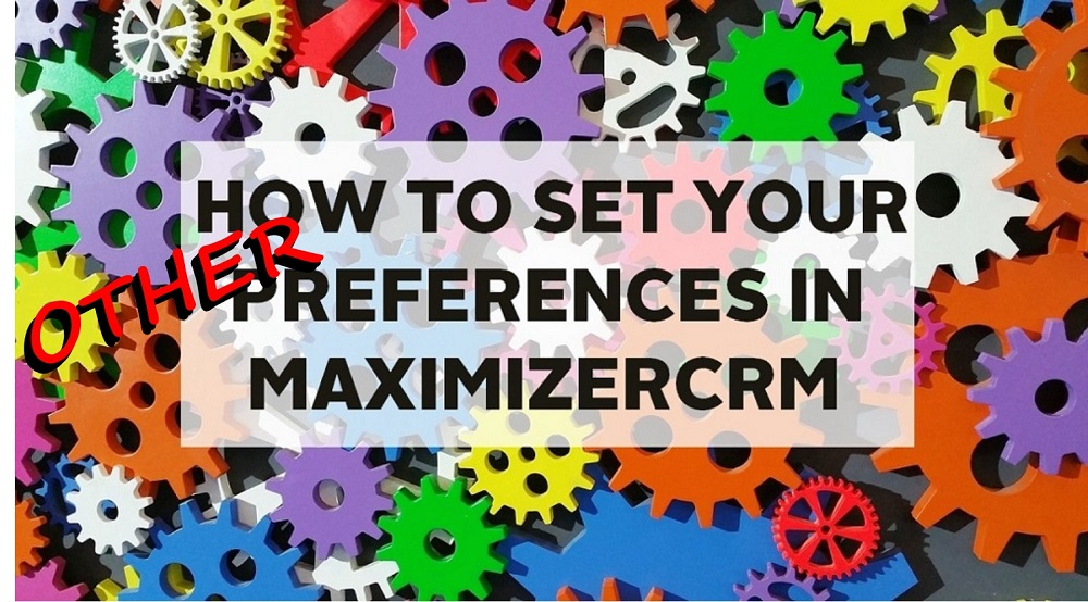 configure preferences in maximizer